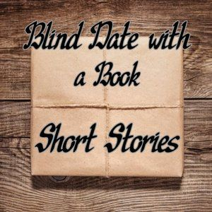 Blind Date with a Book -- Short Story Collections